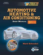 Today's Technician: Automotive Heating & Air Conditioning 6044084