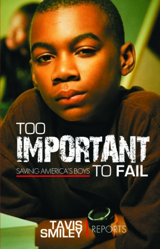 Too Important to Fail: Saving America's Boys 9781401939113