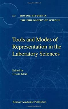 Tools and Modes of Representation in the Laboratory Sciences 9781402001000