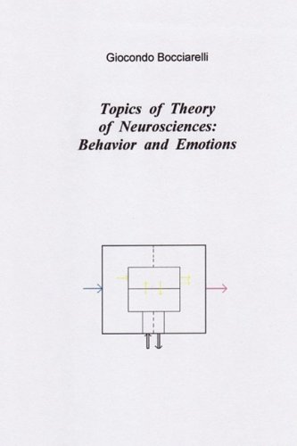 Topics of Theory of Neurosciences: Behavior and Emotions 9781409202110