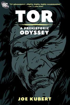 Tor: A Prehistoric Odyssey 9781401221492