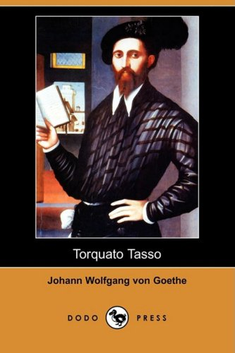 Torquato Tasso (Dodo Press) 9781409927556