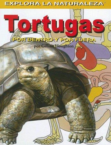 Tortugas: Por Dentro y Por Fuera = Turtles 9781404228696