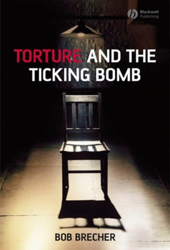 Torture and the Ticking Bomb 9781405162029