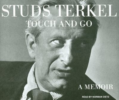 Touch and Go: A Memoir 9781400105885