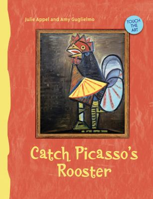 Catch Picasso's Rooster 9781402759048