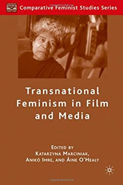 Transnational Feminism in Film and Media 9781403983701