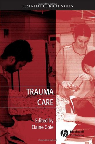 Trauma Care: Initial Assessment and Management in the Emergency Department 9781405162302