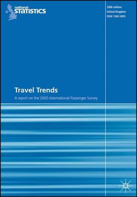 Travel Trends: A Report on the 2005 International Passenger Survey 9781403993892