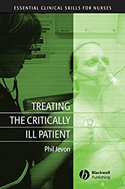 Treating the Critically Ill Patient 9781405141727