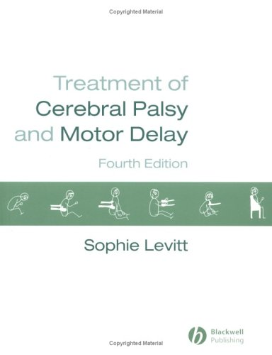 Treatment of Cerebral Palsy and Motor Delay 9781405101639