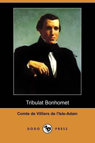 Tribulat Bonhomet (Dodo Press) 9781409934639