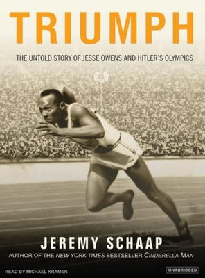 Triumph: The Untold Story of Jesse Owens and Hitler's Olympics 9781400133673