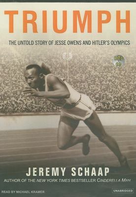 Triumph: The Untold Story of Jesse Owens and Hitler's Olympics 9781400153671