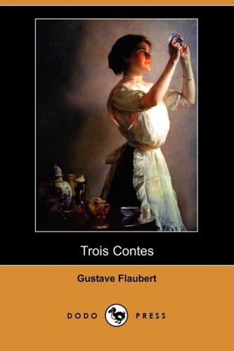 Trois Contes (Dodo Press) 9781409945161