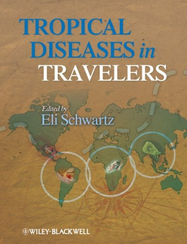 Tropical Diseases in Travelers 9781405184410