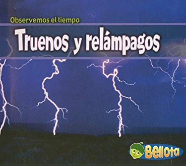Truenos y Relampagos = Thunder and Lightning 9781403486622