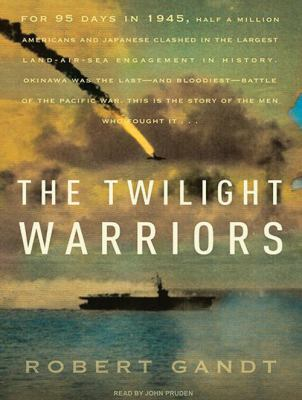 The Twilight Warriors 9781400167944