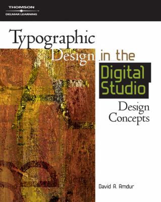 Typographic Design in the Digital Studio: Design Concepts 9781401880934