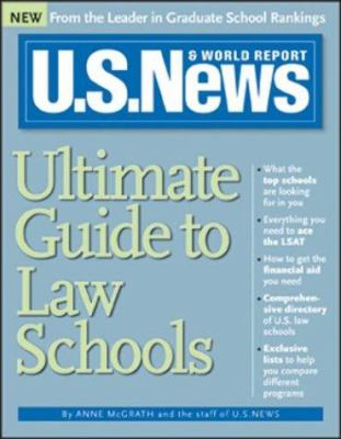 U.S. News & World Report Ultimate Guide to Law Schools 9781402202605