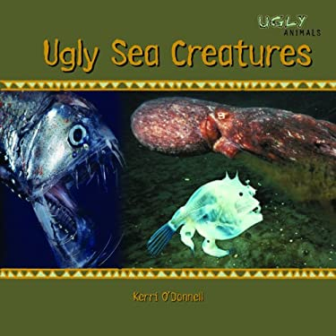 Ugly Sea Creatures by Kerri O'Donnell - Reviews ...