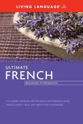Ultimate French Beginner-Intermediate (Coursebook) 9781400009633