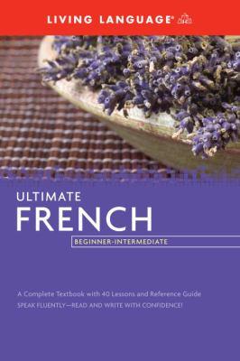 Ultimate French Beginner-Intermediate (Coursebook)