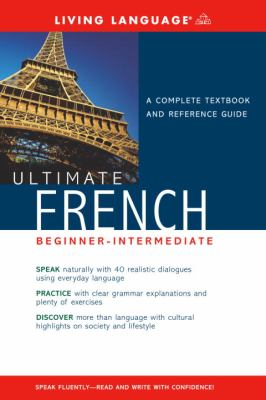Ultimate French Beginner-Intermediate (Book) 9781400021048