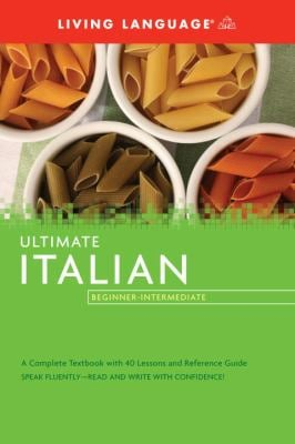 Ultimate Italian Beginner-Intermediate (Coursebook) 9781400009671