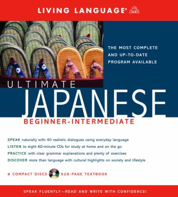 Ultimate Japanese Beginner-Intermediate (Book and CD Set): Includes Comprehensive Coursebook and 8 Audio CDs 9781400021130
