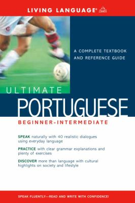 Ultimate Portuguese Beginner-Intermediate (Book) 9781400021147
