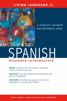 Ultimate Spanish Beginner-Intermediate (Book) 9781400021185