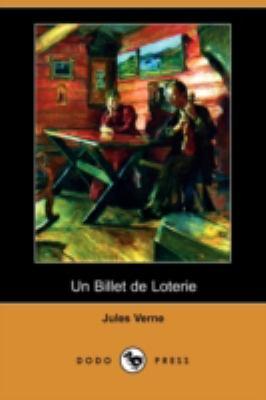 Un Billet de Loterie (Dodo Press) 9781409925071