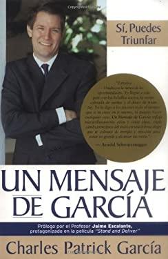 Un Mensaje de Garcia 9781401903381