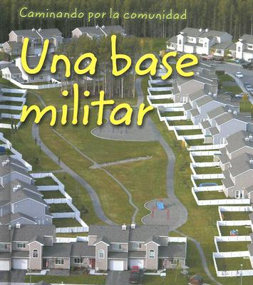 Una Base Militar 9781403462343
