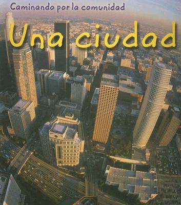 Una Ciudad = City 9781403462381