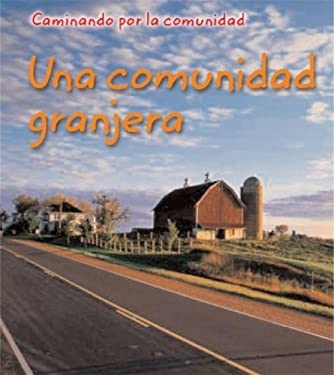 Una Comunidad Granjera = Farm Community 9781403462336
