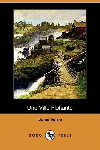 Une Ville Flottante (Dodo Press) 9781409925316