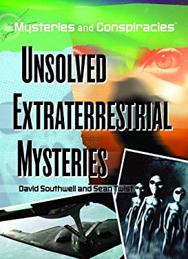 Unsolved Extraterrestrial Mysteries 9781404210806