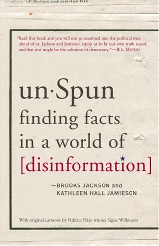 Unspun: Finding Facts in a World of Disinformation 9781400065660