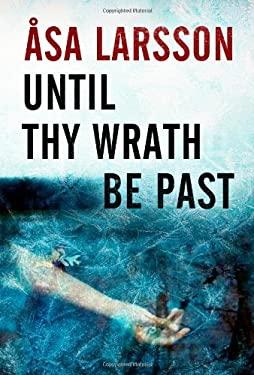 Until Thy Wrath Be Past 9781402787164