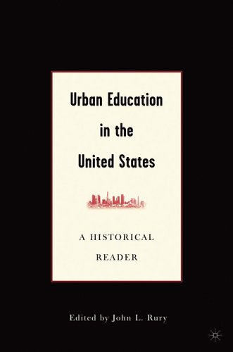 Urban Education in the United States: A Historical Reader 9781403967770