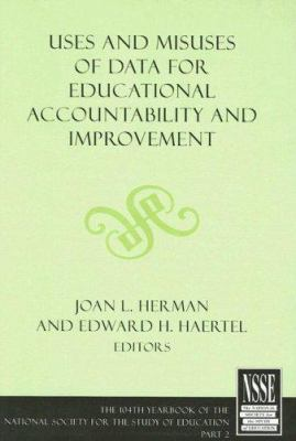 Uses and Misuses of Data for Educational Accountability and Improvement: Part II 9781405152600
