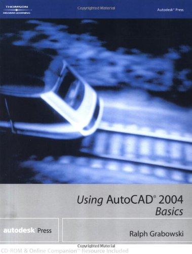 Using AutoCAD 2004: Basics [With CDROM] 9781401850609