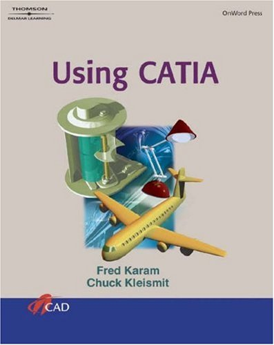 Using Catia [With CDROM] 9781401819941