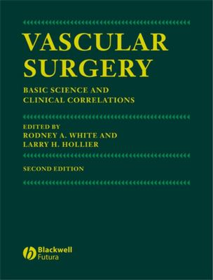 Vascular Surgery: Basic Science and Clinical Correlations 9781405122023