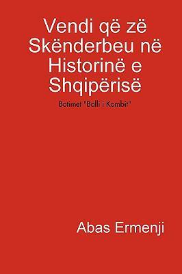 Vendi Q Z Sknderbeu N Historin E Shqipris 9781409265948