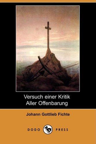 Versuch Einer Kritik Aller Offenbarung (Dodo Press) 9781409922926