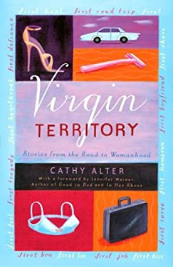 Virgin Territory: Stories from the Road to Womanhood 9781400047819