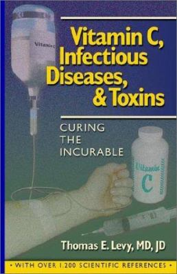 Vitamin C, Infectious Diseases, and Toxins 9781401069636